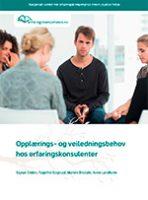 Opplærings- og veiledningsbehov  hos erfaringskonsulenter